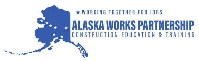 Alaska Works Partnership – Construction Education & Training